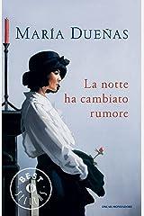 La notte ha cambiato rumore (Sira Quiroga Vol. 1) (Italian Edition) Format Kindle