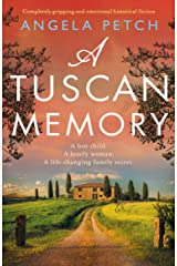 A Tuscan Memory: Completely gripping and emotional historical fiction Kindle Edition