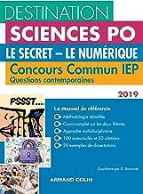 Destination Sciences Po - Le Secret, Le Numérique - Concours commun IEP (French Edition)
