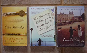 Set of 3 Bestsellers (Sarah's Key ~ The Guernsey Literary and Potato Peel Pie Society ~ Olive Kitteridge (Pulitzer Prize))