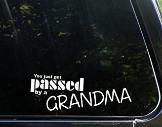Sweet Tea Decals You Just Got Passed by A Grandma - 8 3/4