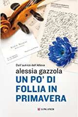 Un po' di follia in primavera: La serie dell'Allieva (Alice Allevi Vol. 5) Formato Kindle