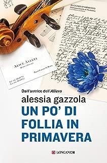 Un po' di follia in primavera: La serie dell'Allieva (Italian Edition)
