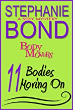 11 Bodies Moving On (Body Movers)