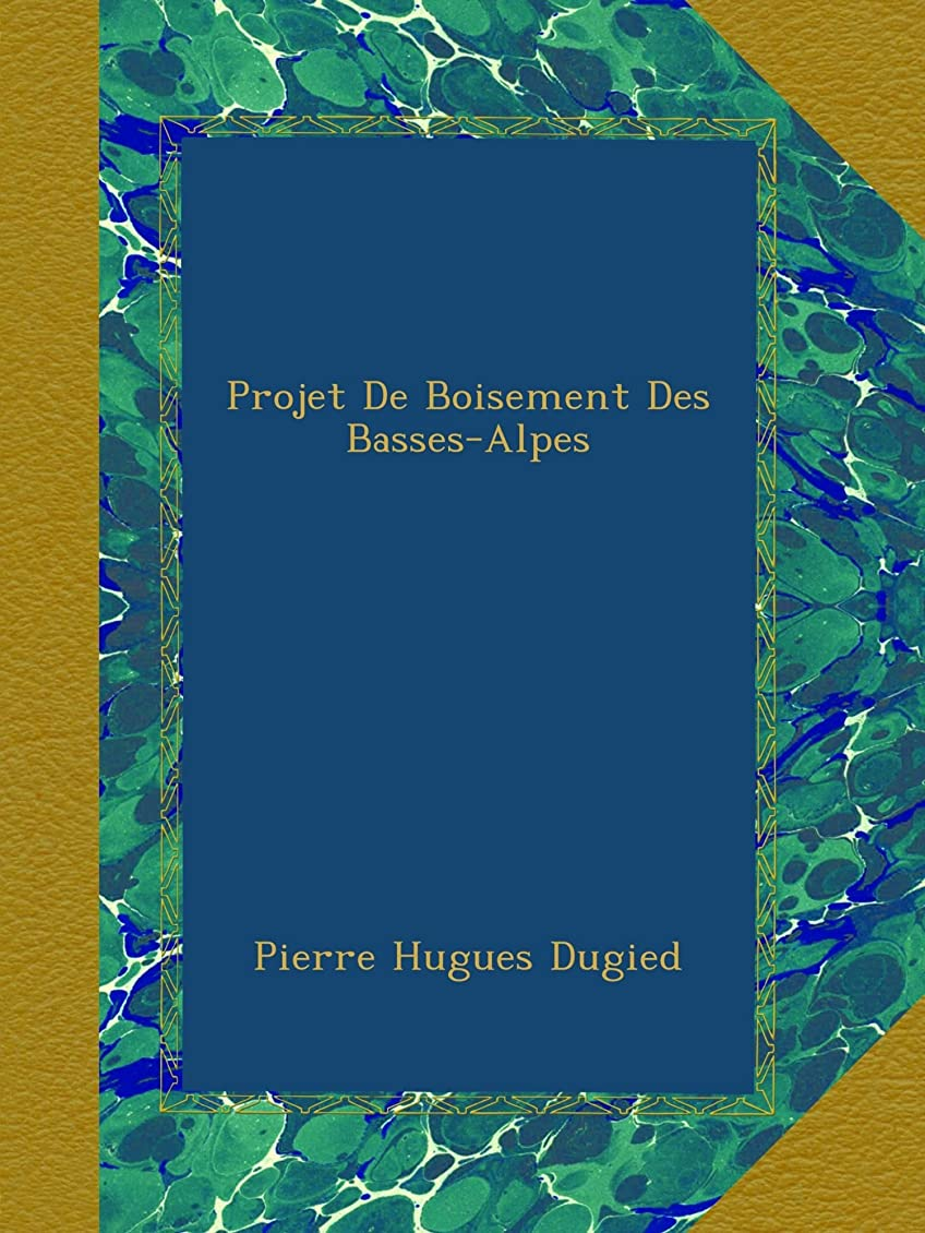 Projet De Boisement Des Basses-Alpes