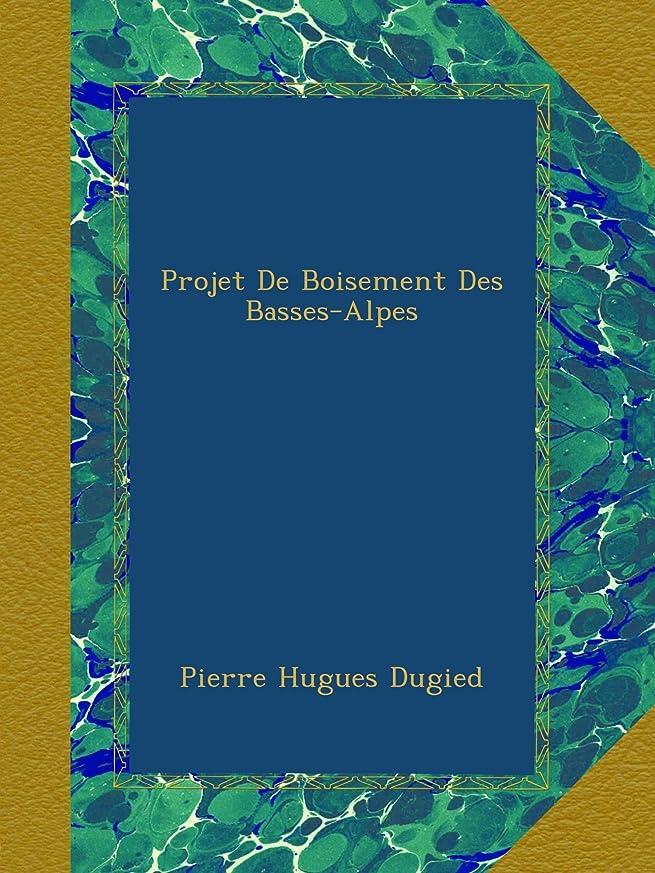 変更可能入手します望みProjet De Boisement Des Basses-Alpes
