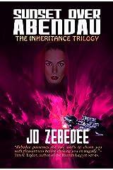 Sunset Over Abendau (The Inheritance Trilogy Book 2) Kindle Edition