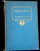 Discovery: the story of the second Byrd Antarctic expedition.Introduction by Claude A. Swanson