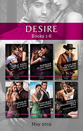 That Night in Texas/Marriage at Any Price/Texan for the Taking/Tempted by Scandal/A Contract Seduction/Wanted: Billionaire's Wife
