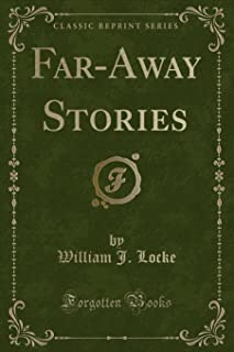 Far-Away Stories (Classic Reprint)