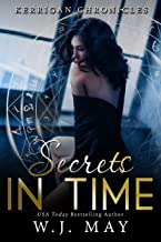 Secrets in Time: Paranormal Fantasy Young Adult New Adult Romance (Kerrigan Chronicles Book 4)