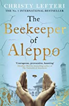 The Beekeeper of Aleppo: The unforgettable and moving Sunday Times bestseller (English Edition)