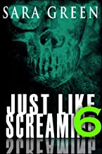 Just Like Screaming 6