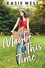 Maybe This Time Kindle Edition