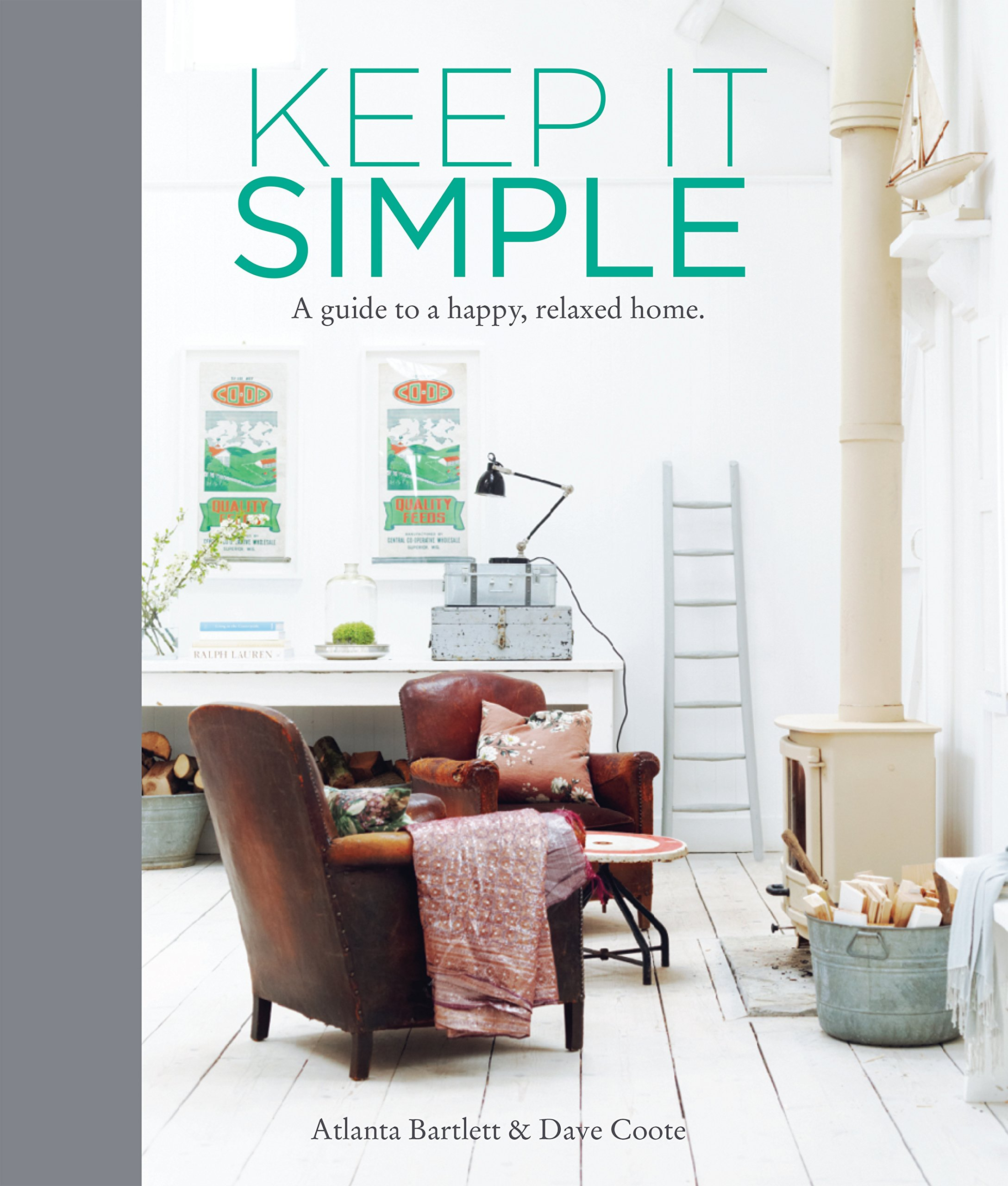 Image OfKeep It Simple: A Guide To A Happy, Relaxed Home