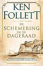 De schemering en de dageraad: Als Engeland wordt belaagd door de Vikingen, raken drie levens onlosmakelijk met elkaar verb...