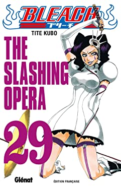 Bleach - Tome 29: The slashing opera (Bleach (29)) (French Edition)