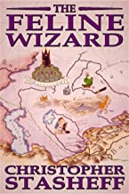 The Feline Wizard (A Wizard in Rhyme Book 8)