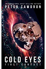 Cold Eyes (First Contact) Kindle Edition