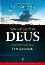 O conhecimento de Deus (Portuguese Edition)