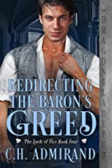 Redirecting the Baron's Greed (The Lords of Vice Book 4) Kindle Edition