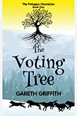 The Voting Tree (The Pelagius Chronicles Book 1) Kindle Edition