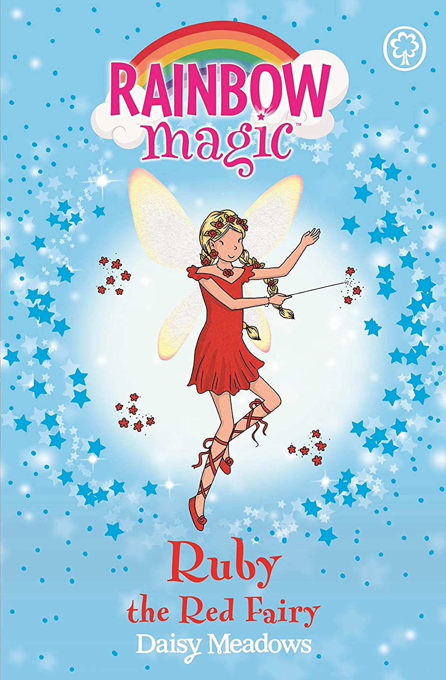 インフラ苦痛ラップRuby the Red Fairy: The Rainbow Fairies Book 1 (Rainbow Magic) (English Edition)