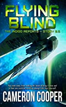 Flying Blind (The Indigo Reports) (English Edition)
