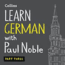 Learn German with Paul Noble for Beginners – Part 3: German Made Easy with Your Personal Language Coach