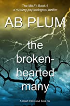 The Broken-Hearted Many (The MisFit Series Book 6)
