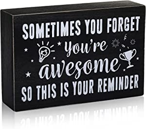 Sometimes You Forget You're Awesome Sign, Inspirational Farmhouse Wooden Box Sign, Rustic Black Wood Block Plaque with Positive Sayings, Wall and Door Hanging Art for Home Office Desk Shelf Decor