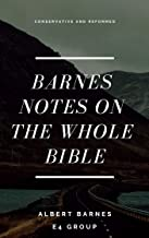 Barnes Notes on the Whole Bible (Best Navigation with Bible Link)