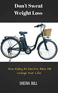 Don't Sweat Weight Loss: How Riding A Bike Will Change Your Life