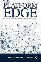 The Platform Edge: Building A Digital Enabled Business Model
