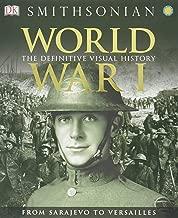 World War I: The Definitive Visual History