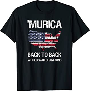 Murica Back to Back World War Champions T-Shirt