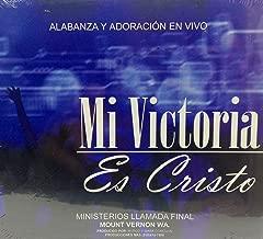 Mi Victoria Es Cristo - Alabanza y Adoracion En Vivo
