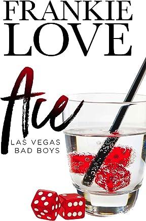 ACE: Las Vegas Bad Boys (English Edition)