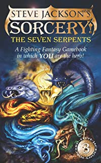 The Seven Serpents (Steve Jackson's Sorcery! Fighting Fantasy, No. 13)