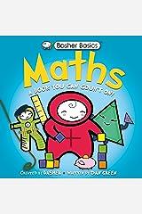 Basher Basics: Maths: UK Edition (English Edition) eBook Kindle