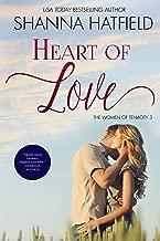 Heart of Love: (A Sweet Western Romance) (The Women of Tenacity Book 3)