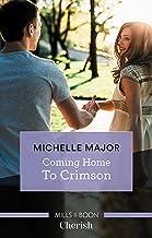 Coming Home To Crimson (Crimson, Colorado Book 8)