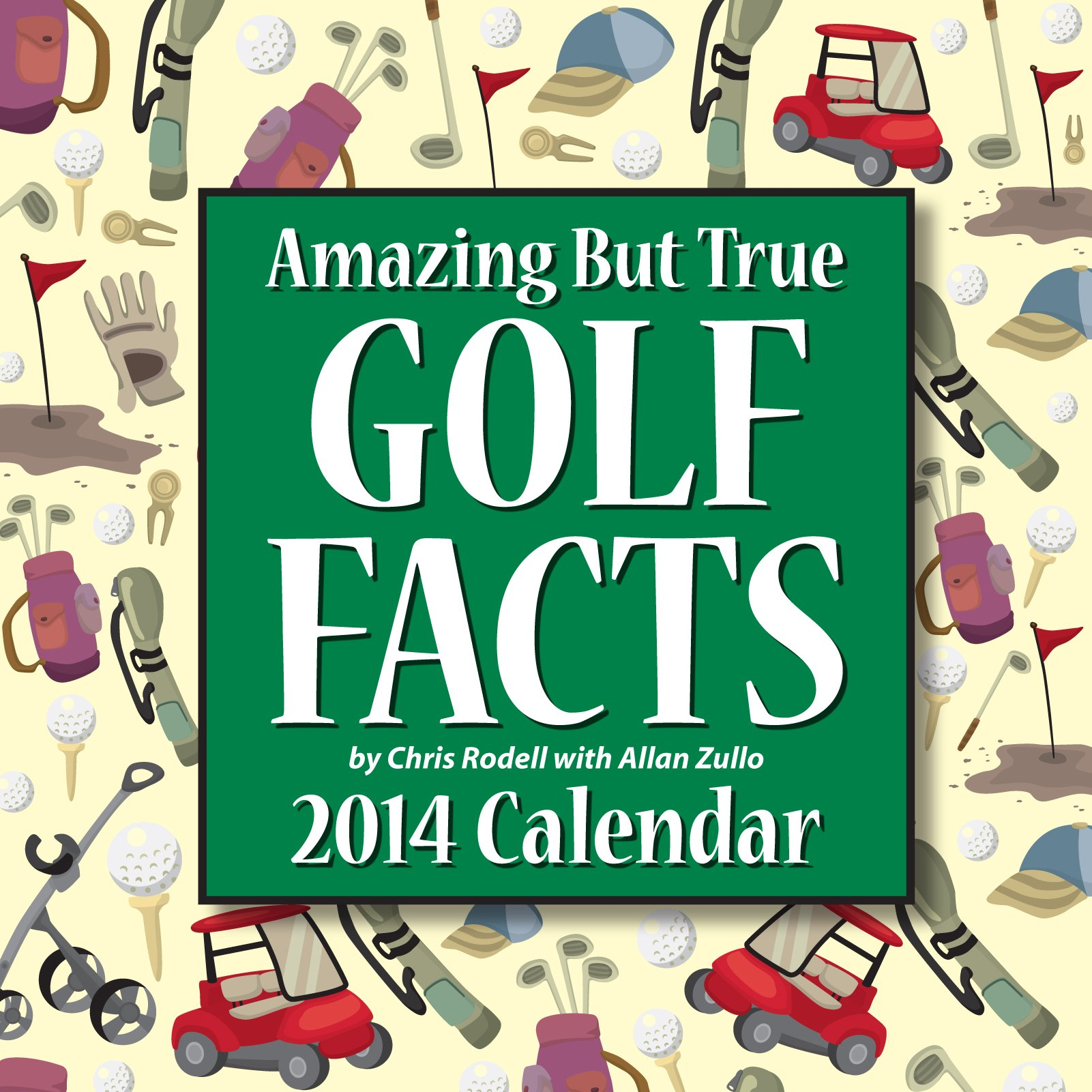 Download Amazing But True Golf Facts 2014 Day-to-Day Calendar (English Edition) 