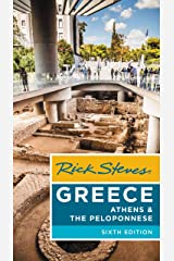 Rick Steves Greece: Athens & the Peloponnese Kindle Edition