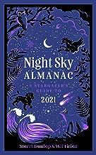 Night Sky Almanac: A Stargazer's Guide to 2021