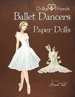 Dollys and Friends Ballet Dancers Paper Dolls: Wardrobe No: 5 (Volume 5)