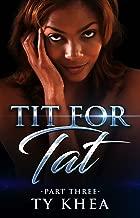Tit For Tat 3 (A Tit for Tat Series)