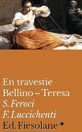 En travestie: Bellino–Teresa