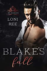 Blake's Fall (The Merger Book 1) Kindle Edition