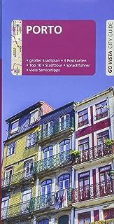 GO VISTA: Reiseführer Porto: Mit Faltkarte und 3 Postkarten Go Vista - City Guide
